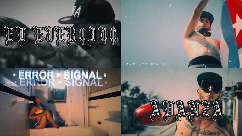 El Ejercito - ¨Avanza¨ - Videoclip - Dirección: Víctor Vinuesa (Vitiko). Portal Del Vídeo Clip Cubano
