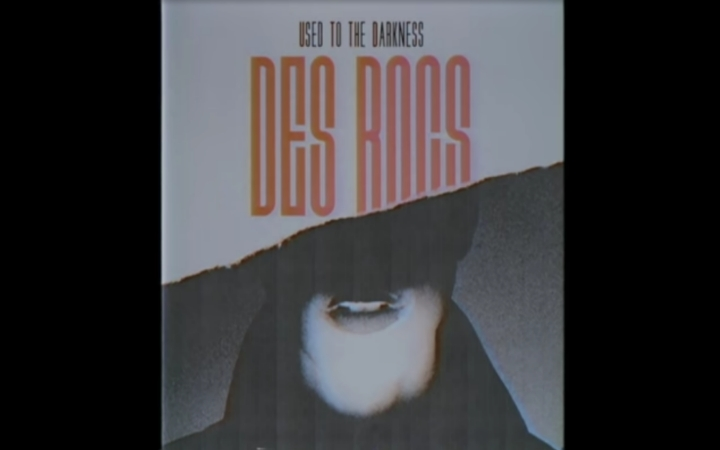 Des Rocs - Used to the Darkness