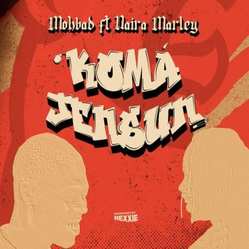 "Mp3: Mohbad x Naira Marley – ""Koma Jensun"""