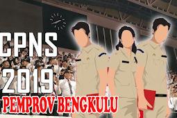 FORMASI CPNS 2019 PEMERINTAH PROVINSI BENGKULU