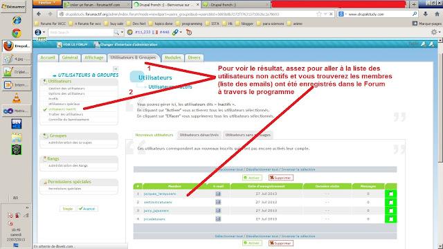 Le résultat: des adresses e-mail qui ont été enregistrés dans le forum comme des membres