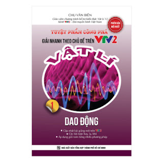 Tuyệt Phẩm Công Phá Giải Nhanh Theo Chủ Đề Trên VTV2 Vật Lý 1 - Dao Động ebook PDF-EPUB-AWZ3-PRC-MOBI