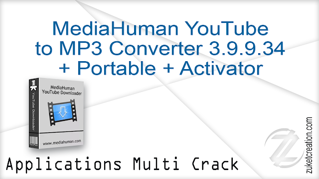 MediaHuman YouTube to MP3 Converter 3.9.9.34  + Portable + Activator