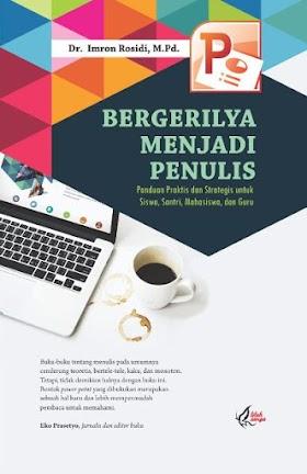 Bergerilya Menjadi Penulis