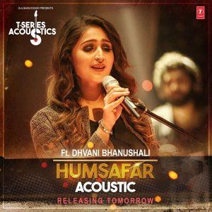 Humsafar – Dhvani Bhanushali