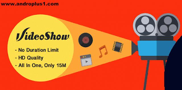 تحميل تطبيق videoshow النسخة المدفوعة video+show+apk.png