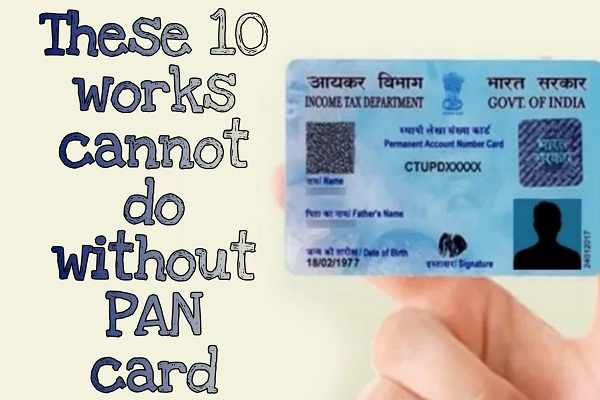 these-work-cannot-be-without-pan-card