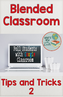 Blended Classroom Tips and Tricks: Poll Students with Google Classroom