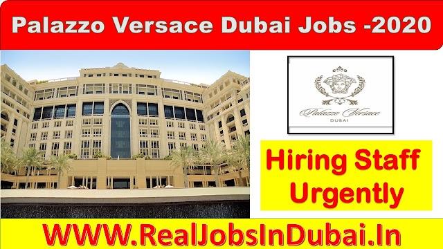 Palazzo Versace Dubai Jobs -2020