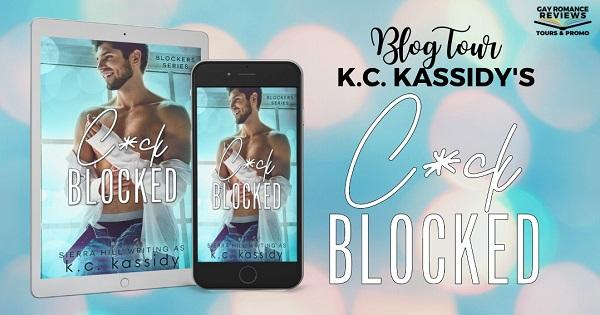 Blog Tour. K.C. Kassidy's Cock Blocked.