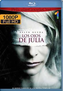 Los Ojos De Julia [2010] [1080p BRrip] [Latino-Inglés] [GoogleDrive] RafagaHD
