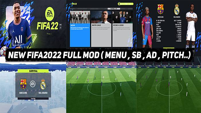 PES 2017 FIFA 22 New Full Mods (MENU , SB , AD , PITCH)