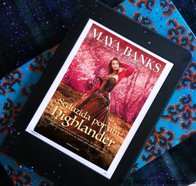 Resenha, livro, Seduzida-Por-Um-Highlander, Maya-Banks, blog-literario-petalas-de-liberdade, Universo-dos-livros, kindel, capa, opiniao, critica