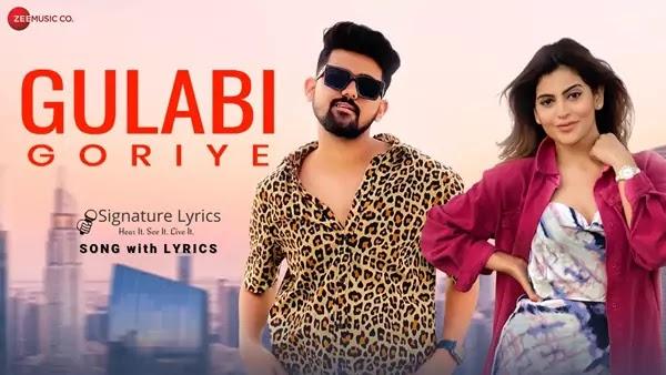 Gulabi Goriye Lyrics - Ritik Chouhan | New Punjabi Love Song