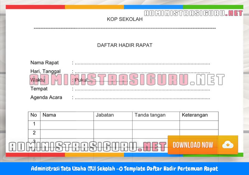 Contoh Format Daftar Hadir Pertemuan Rapat Administrasi Tata Usaha Sekolah Terbaru Tahun 2015-2016.docx