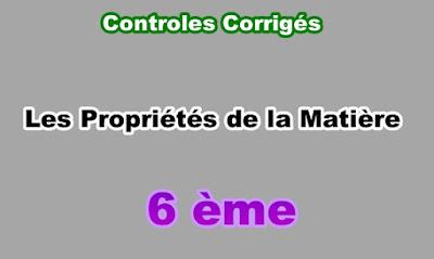 Controles Corrigés Propriétés de la Matière 6eme en PDF