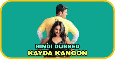 Kayda Kanoon Hindi Dubbed Movie