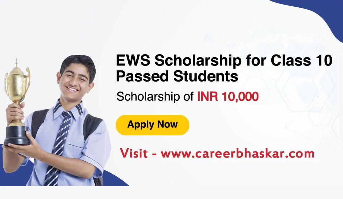 EWS Scholarship 2020 For 10th Pass Students, EWS Scholarship 2020 For 10th Class Students, EWS Scholarship 2020, EWS Scholarship 2020 Full Details In Hindi, EWS Scholarship 2020 Registration Form. 10th Class Scholarship,