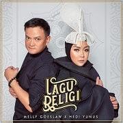 Lirik Lagu Melly Goeslaw feat Hedi Yunus - Lagu Religi