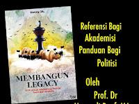 Review Buku Denny JA MEMBANGUN LEGACY: REFERENSI BAGI AKADEMISI, PANDUAN BAGI POLITISI