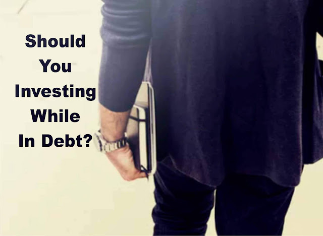 Should You Investing While In Debt?