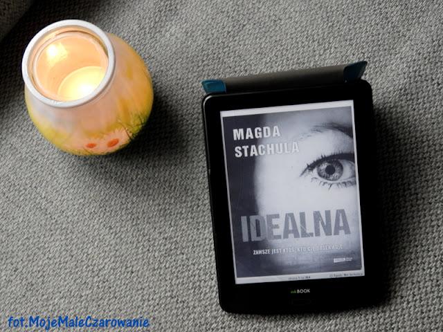 """""""Idealna"""" Magda Stachula - CZYTAJ DALEJ"""
