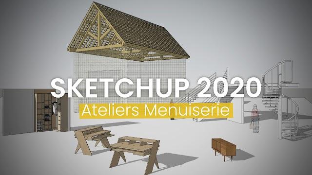 SketchUp 2020 - Ateliers Menuiserie