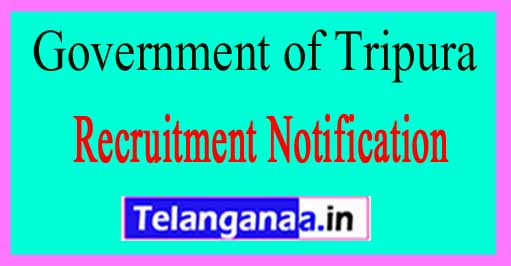 Government of Tripura Recruitment Notification 2017