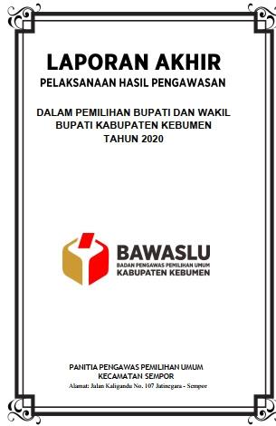 Contoh Laporan Akhir Panwaslu Kabupaten : contoh, laporan, akhir, panwaslu, kabupaten, Contoh, Laporan, Akhir, Panwascam, Sempor, Pilkada, Kebumen2020