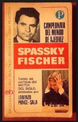 Campeonato del mundo de ajedrez Spassky - Fischer de Lorenzo Ponce Sala