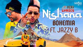 Nishana By Bohemia - Lyrics