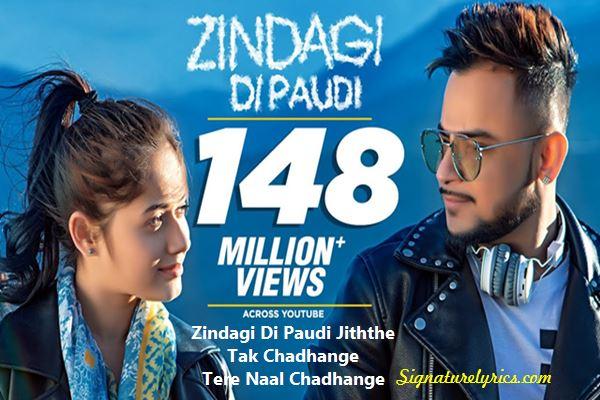 Zindagi Di Paudi Lyrics Millind Gaba Feat Jannat Zubair