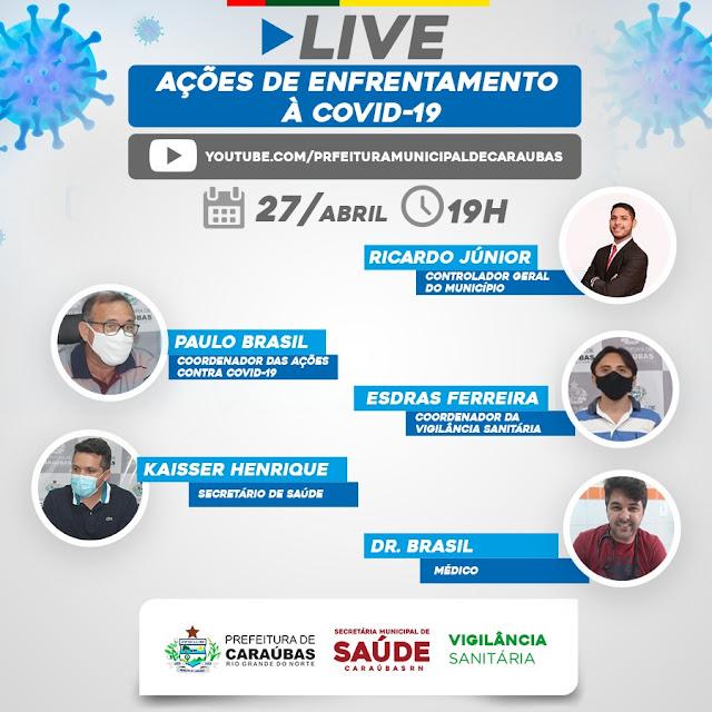 Em Live Prefeitura fará balanço sobre os dias que o Decreto esteve em vigor no município de Caraúbas