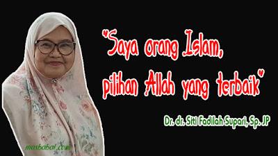 Saya orang Islam, pilihan Allah yang terbaik