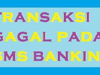 Ini Alasan Mengapa Transaksi Gagal Pada Sms Banking BRI