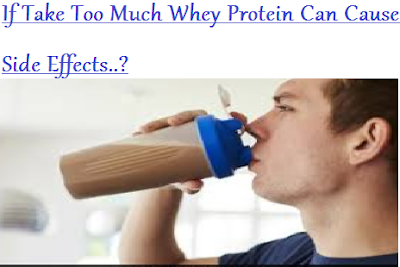 If Take Too Much Whey Protein Can Cause