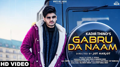Gabru Da Naam Lyrics - Kadir Thind