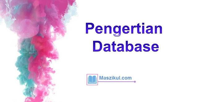 Pengertian Database : Peran, Manfaat dan Typenya