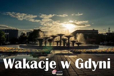 Wakacje w Gdyni.