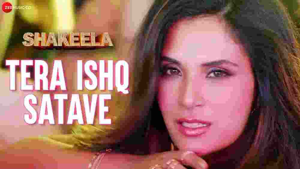Tera Ishq Satave Lyrics - Shakeela