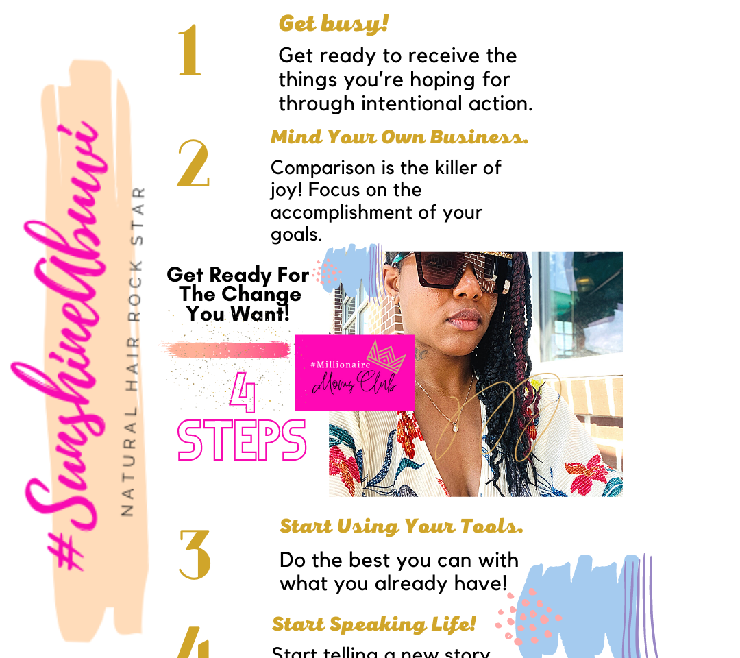 Get Ready For the Change You Want! 4 Steps