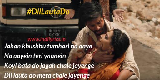 Dil Lauta Do - Sunny Kaushal And Shaiyami Kher pics | quotes | Lyircs | Images | Photos