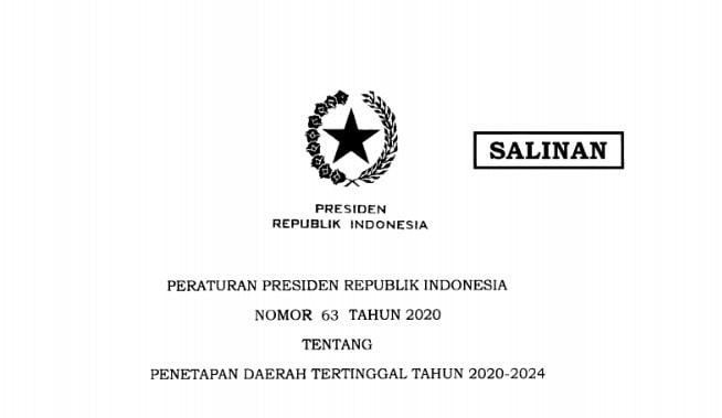 Peraturan Presiden Republik Indonesia Nomor 63 Tahun 2020 Tentang Penetapan Daerah Tertinggal Tahun 2020-2024