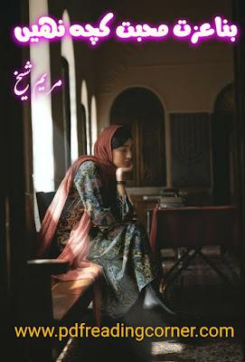 Bina Izzat Muhabbat Kuch Nahi By Yusra Mehmood - PDF Book