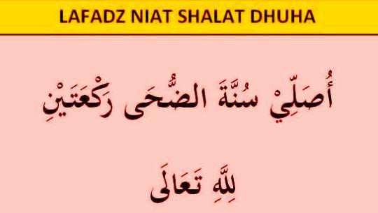 Niat Sholat Dhuha (Bacaan)