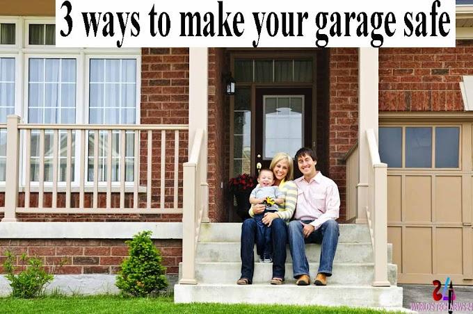 3 ways to make your garage safe