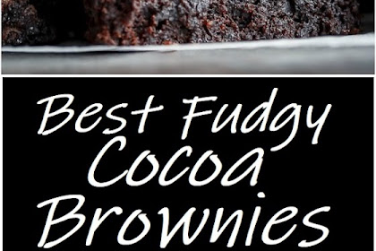 Best Fudgy Cocoa Brownies #brownies #desserts #brownierecipes