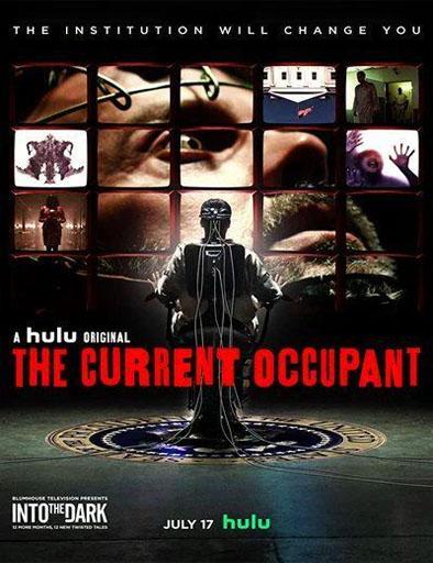 Hacia la oscuridad: El ocupante actual