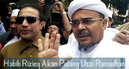 Pengacara: Habib Rizieq Akan Pulang Usai Ramadhan