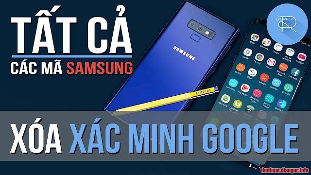 (FREE) Hướng dẫn xóa xác minh tài khoản Google (bypass FRP) trên tất cả các thiết bị Samsung